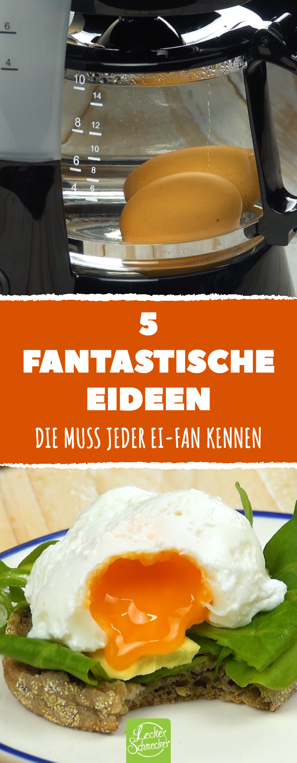 5 fantastische Eier-Tricks