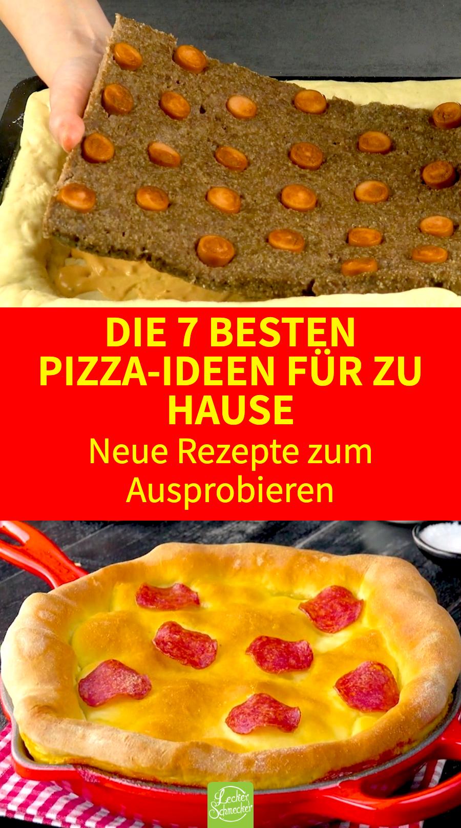 Die 7 besten Pizza Rezepte | Pizza selber machen