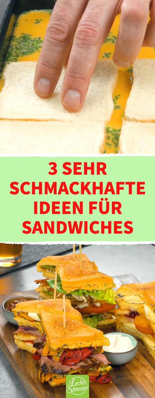 3 außergewöhnliche Rezepte für ein Sandwich im XXL-Format