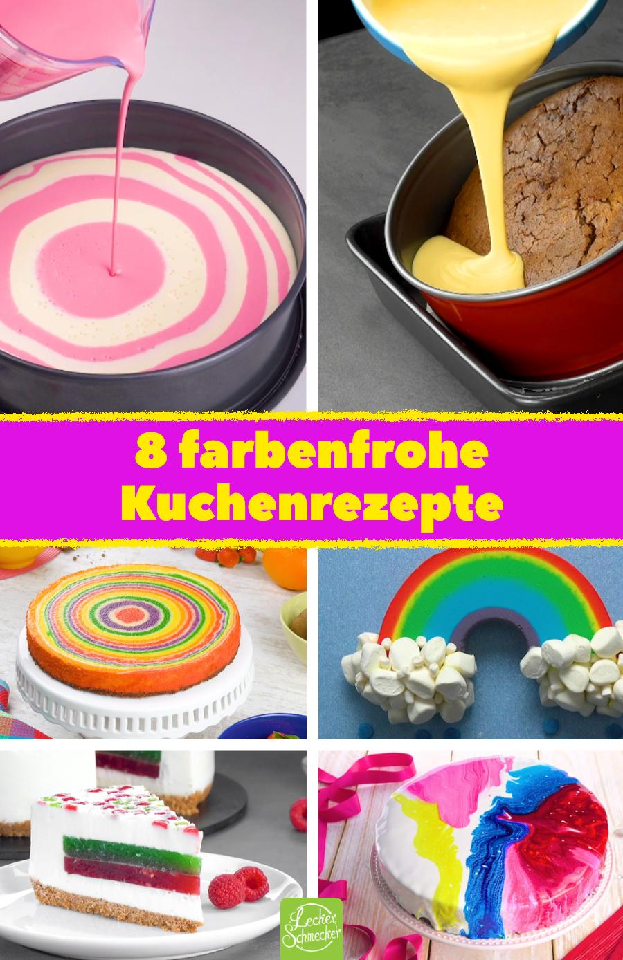 8 farbenfrohe Kuchenrezepte, die richtig gute Laune machen
