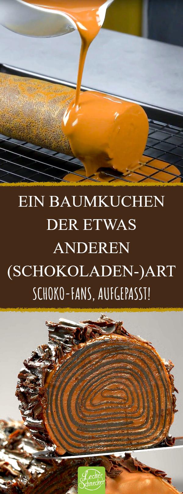 Wahrer Schokoladen Traum: Baumkuchen der etwas anderen Art