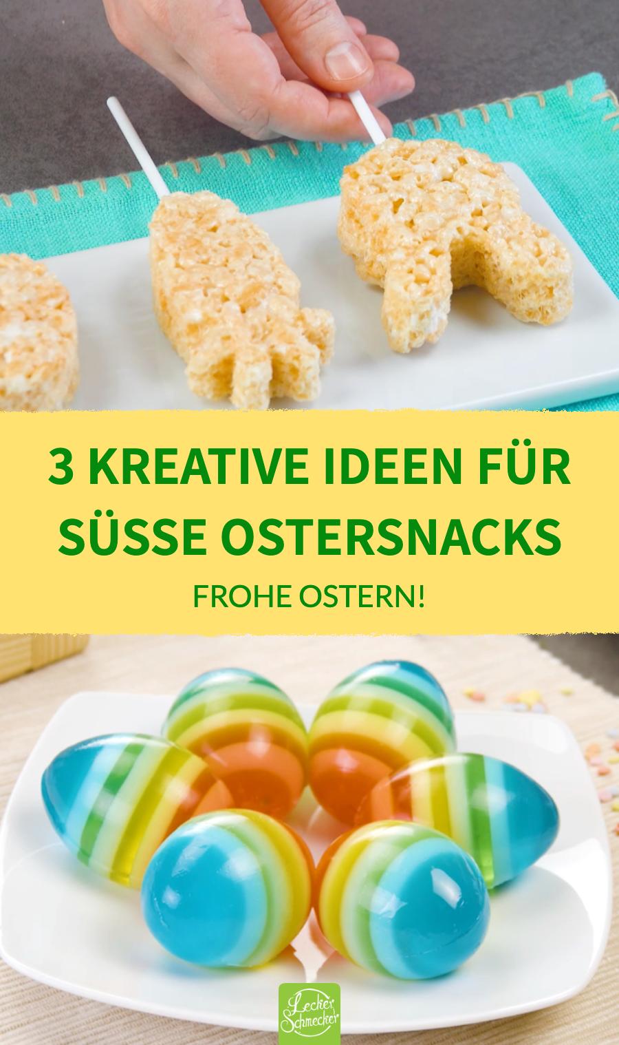 3 süße Snacks für Ostern | Süße Osterrezepte