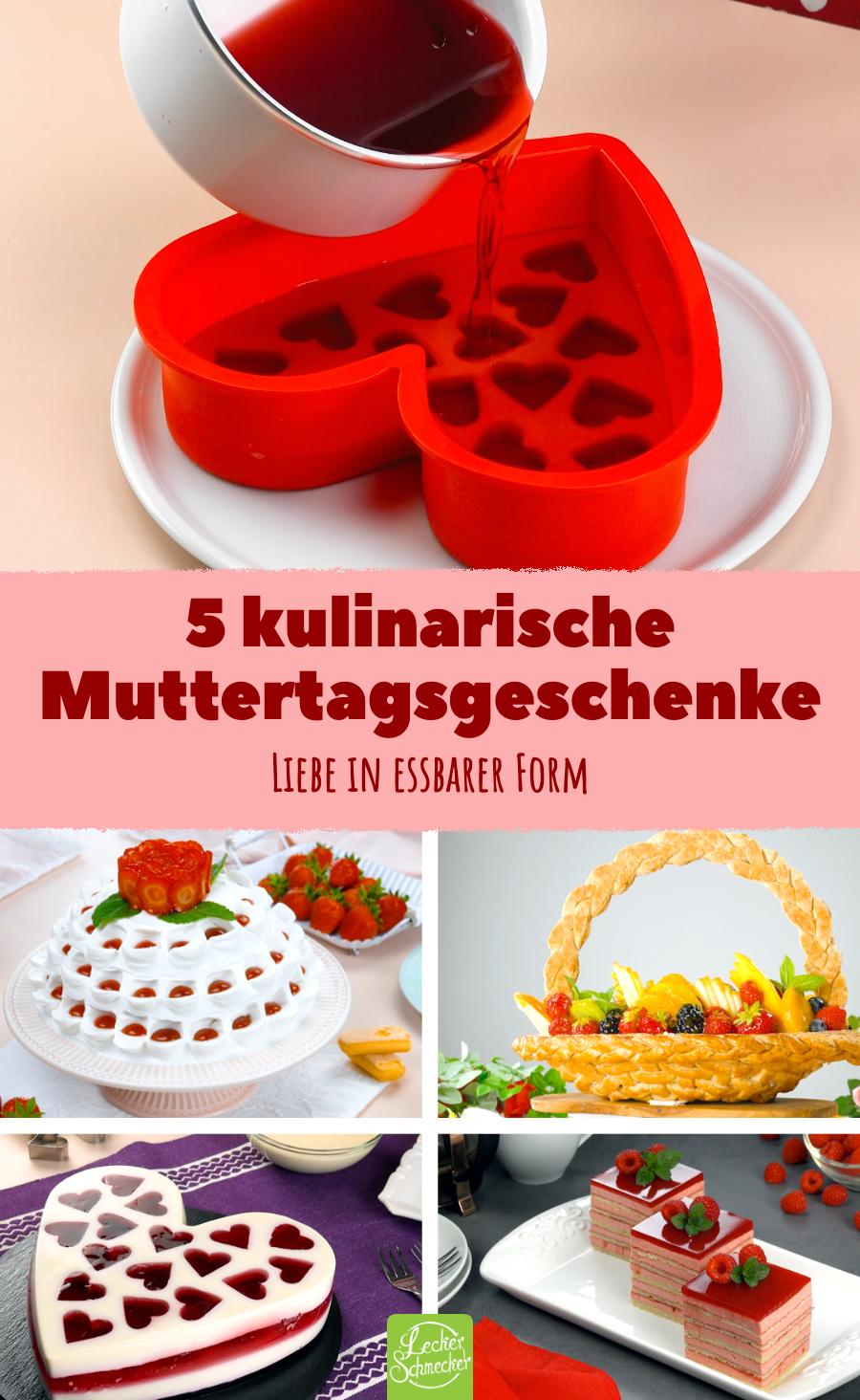 5 kulinarische Muttertagsgeschenke   Rezepte zum Muttertag